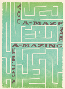 YOU'RE A-MAZE-ING CARD