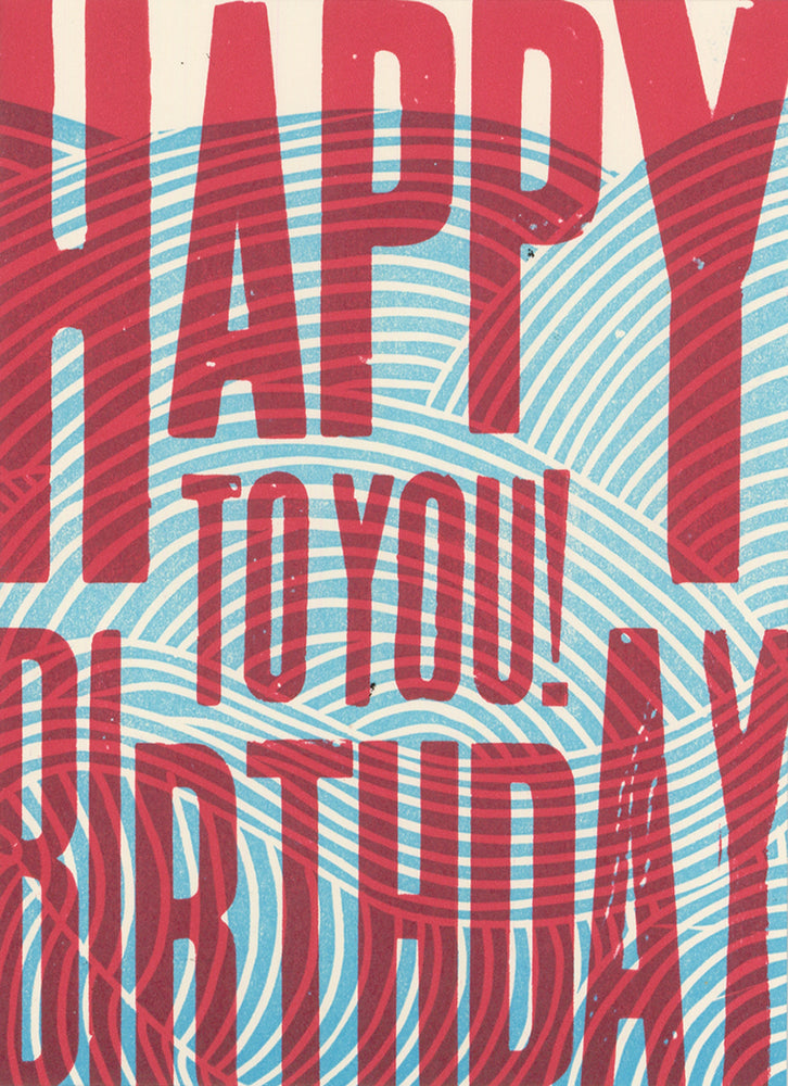 Load image into Gallery viewer, Happy Birthday To You Card