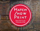 Hatch Show Print: Letterpress Print and Design Since 1879 Book