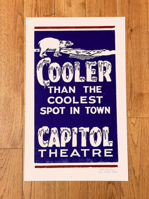 Load image into Gallery viewer, Capitol Theater Cooler than the Coolest Print