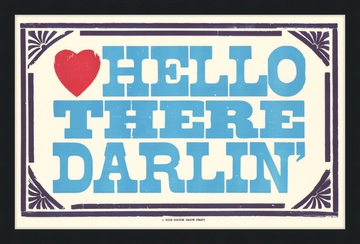 Framed Hello There Darlin' Poster