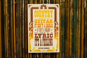 Waylon Jennings Quote Poster