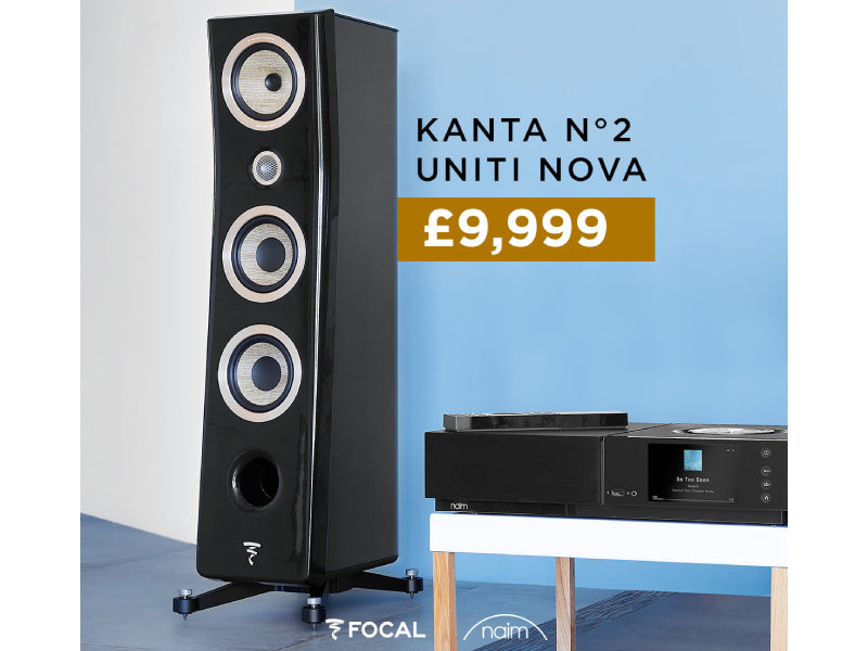 Focal Kanta No2 + Naim Uniti Nova Package (Focal & Naim Bundle Deal 5)