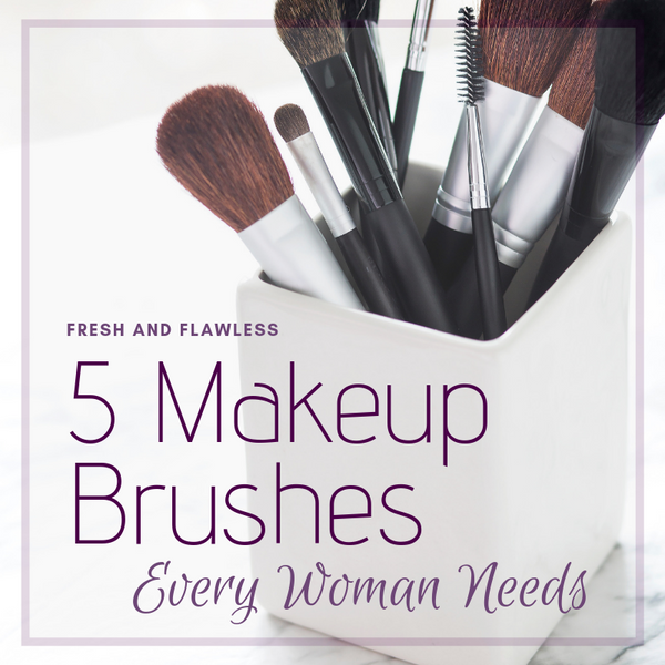 5 Makeup Brushes Every Woman Needs