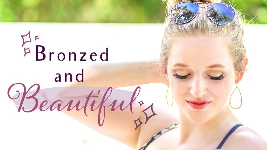 Bronzed and Beautiful: Soak Up the Summer Sun