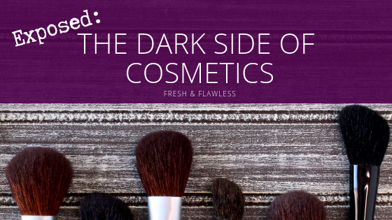 Exposed: The Dark Side of Cosmetics