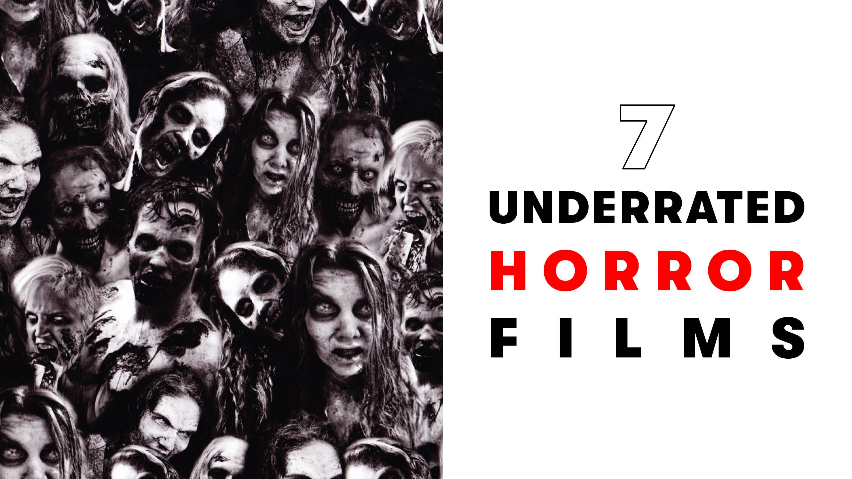 7 UNDERRATED HORROR FILMS