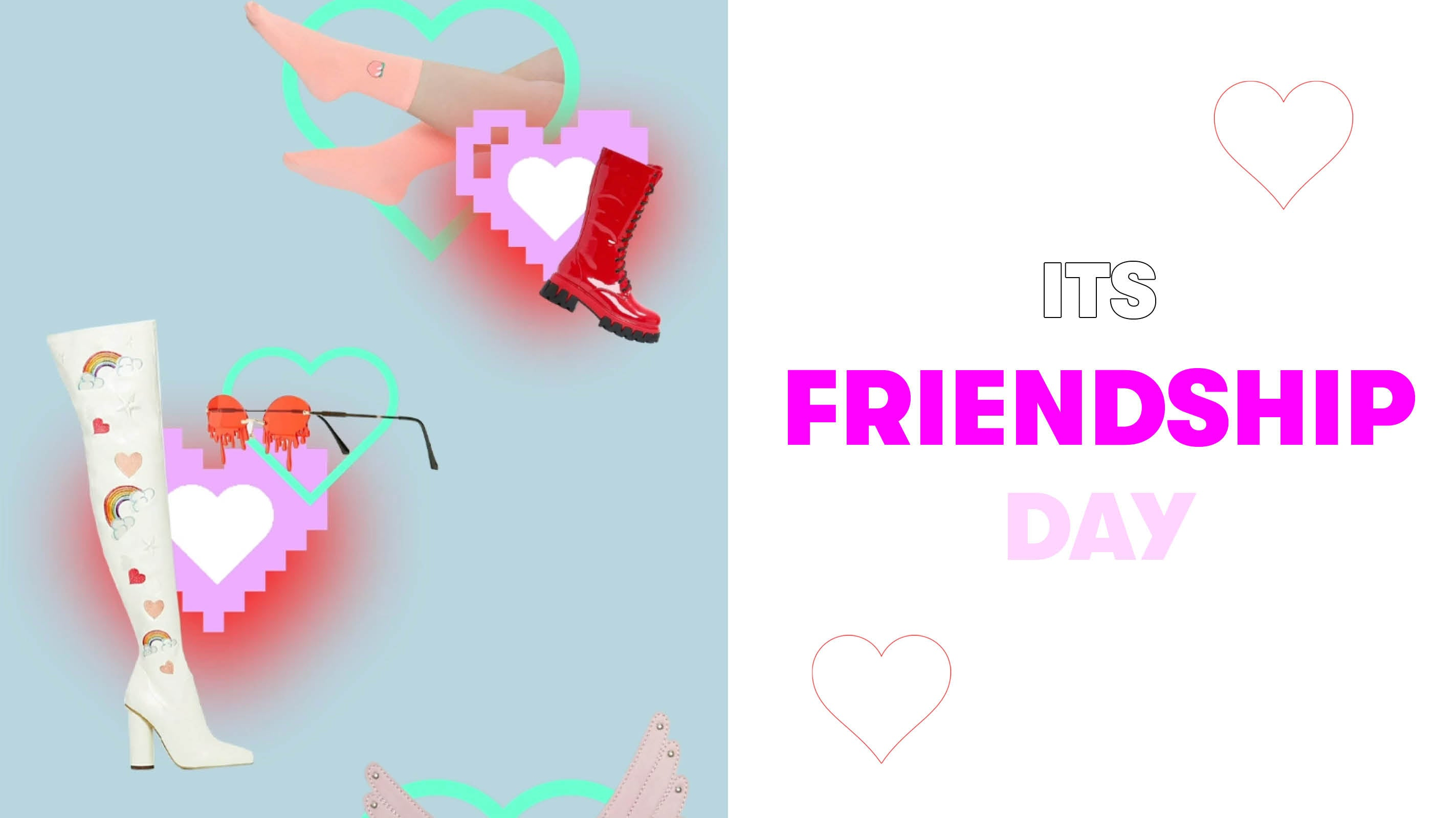 IT'S FRIENDSHIP DAY