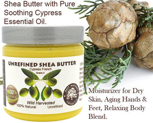 Shea Butter with Pure Soothing Cypress Essential