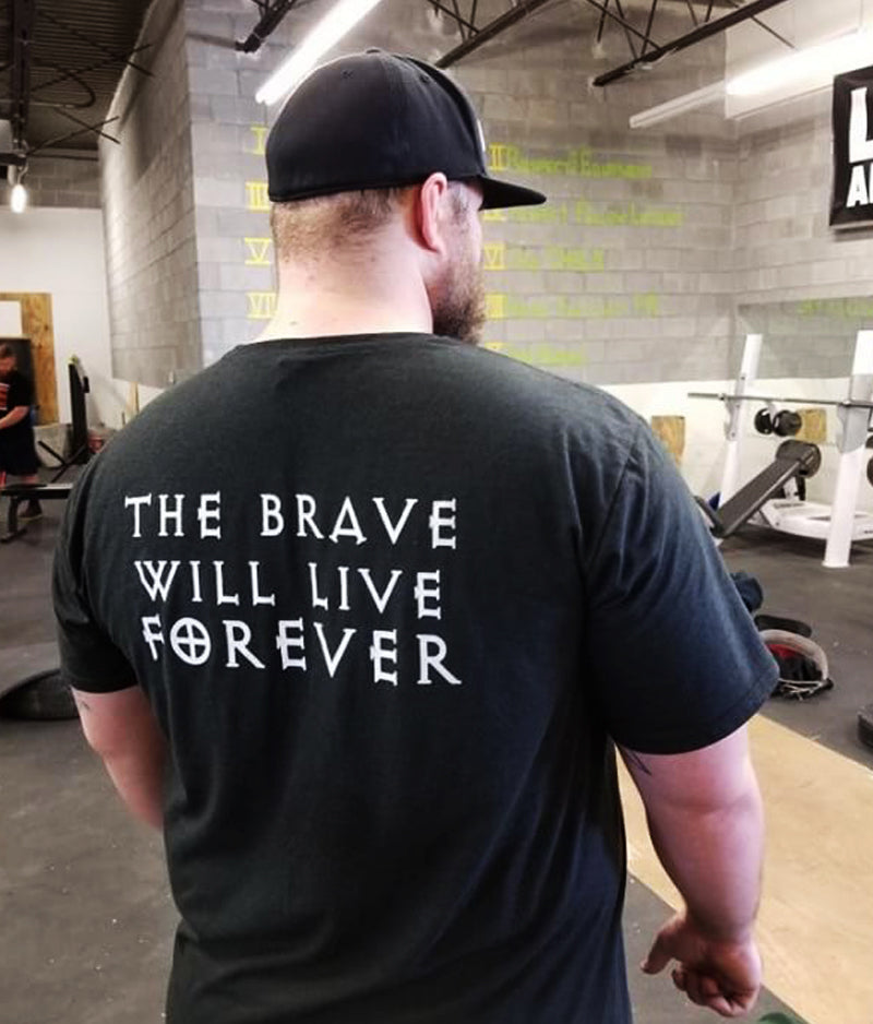 """The Brave Will Live Forever"" T-shirt"