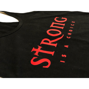 "Women's ""STRONG IS A CHOICE"" Muscle Tank"