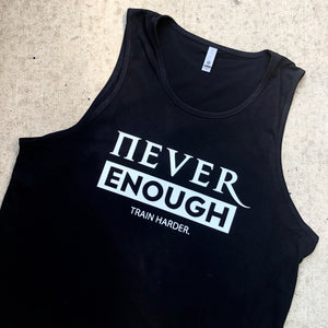 Never Enough - Men's