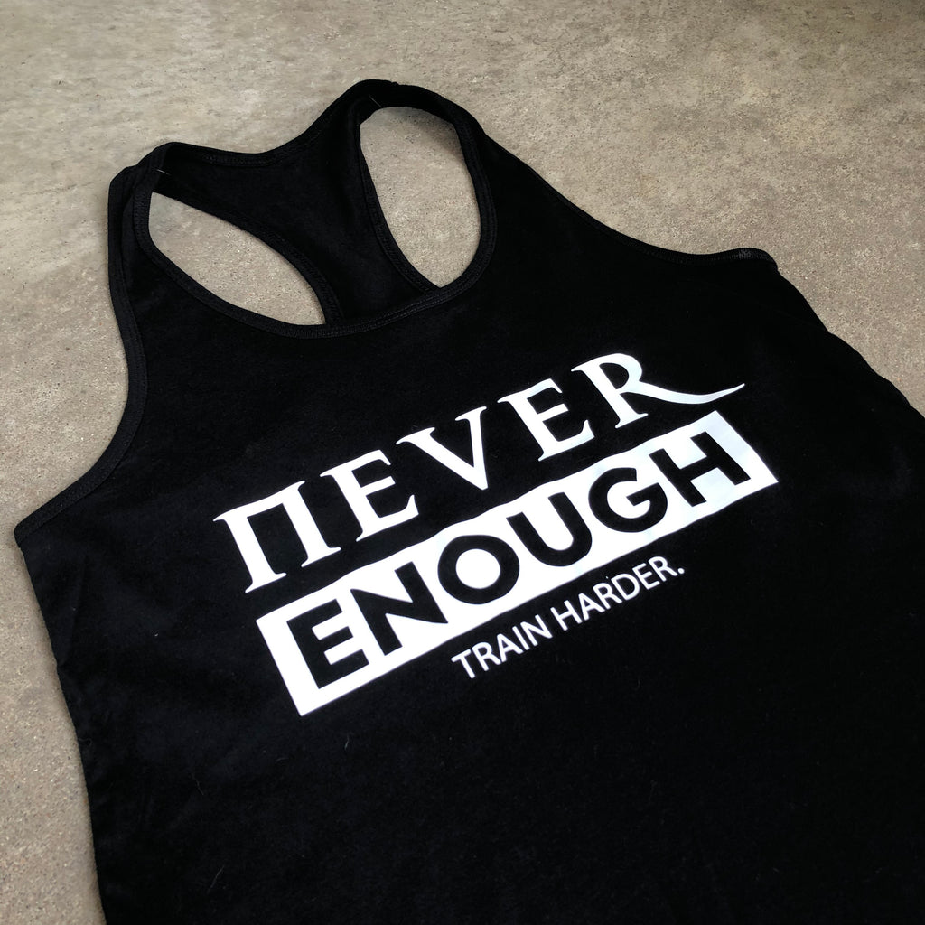 Never Enough - Women's