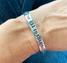 'WE'RE ALL IN THIS TOGETHER' OPERATION HOPE FUNDRAISING BRACELET