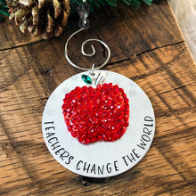TEACHERS CHANGE THE WORLD ORNAMENT