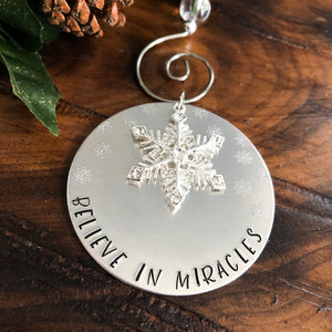 BELIEVE IN MIRACLES ORNAMENT
