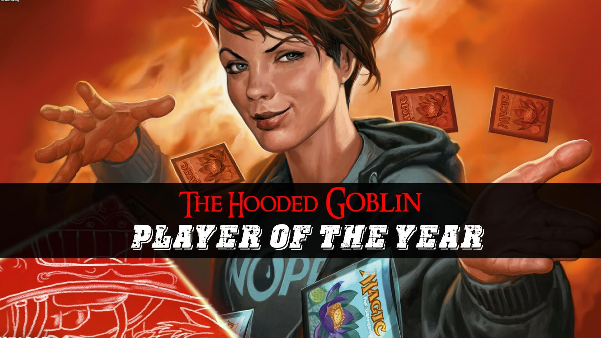 Hooded Goblin player of the year