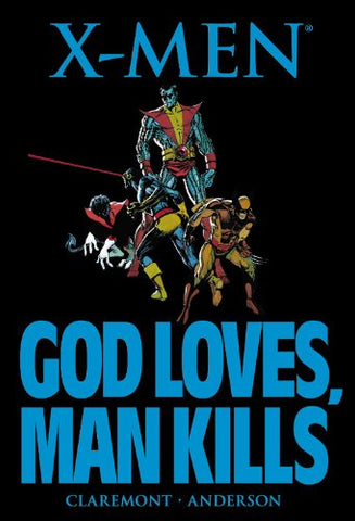 X-Men: God Loves, Man Kills Paperback