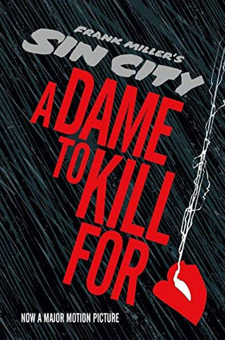 Sin City 2: A Dame to Kill For Sin City Dark Horse Miller, Frank Hardcover