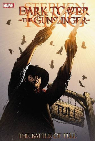 Dark Tower: The Gunslinger: The Battle of Tull Hardcover