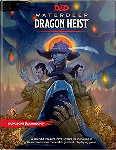 D&D Waterdeep Dragon Heist - Dungeons and Dragons - The Hooded Goblin