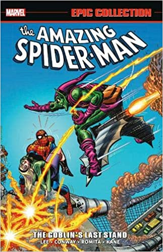 Amazing Spider-Man Epic Collection: The Goblin's Last Stand Paperback - Graphic Novel - The Hooded Goblin