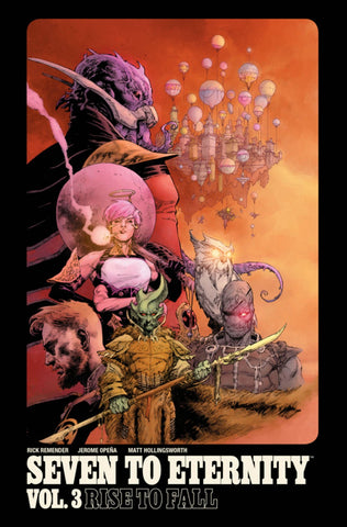 Seven To Eternity Vol. 3 Rise to Fall