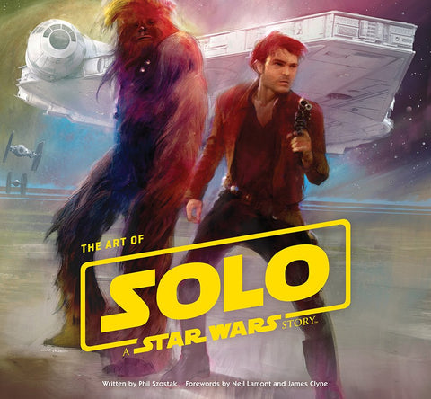 Art of Solo: A Star Wars Story Hardcover