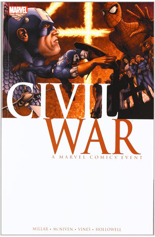 Civil War: A Marvel Comics Event Softcover Book By Mark Millar
