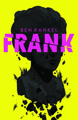 Frank, by Ben Rankel - Hardcover