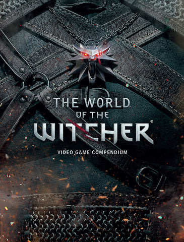 The World of the Witcher: Video Game Compendium Hardcover