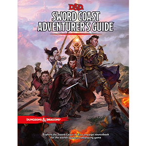 DUNGEONS & DRAGONS - 5TH EDITION - SWORD COAST ADVENTURER'S GUIDE