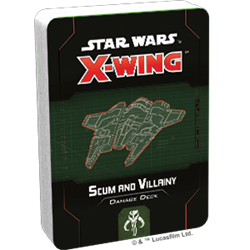 Star Wars X-Wing 2.0: SCUM AND VILLAINY DAMAGE DECK
