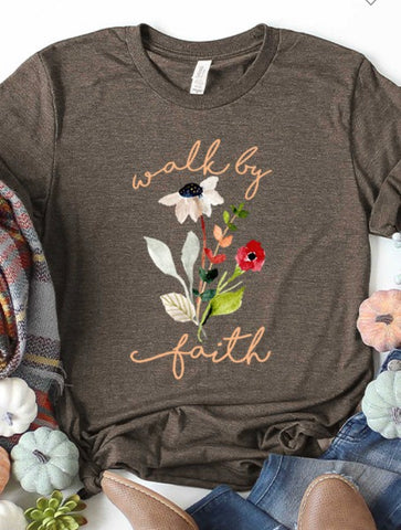 Walk by Faith tee