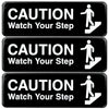 Caution Watch Your Step Sign: 9x3, Pack of 3 (Black)