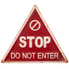 Stop Do Not Enter Sign made from Weathered Metal Surface Triangle, No Entry Sign