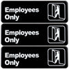 "Employees Only Sign: Easy to Mount with Symbols 9""x3"", Pack of 3"