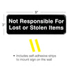 Not Responsible for Lost or Stolen Articles Sign: 9x3, Pack of 3 (Black)