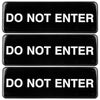 "Do Not Enter Sign: Easy to Mount with Symbols 9""x3"", Pack of 3 (Black))"