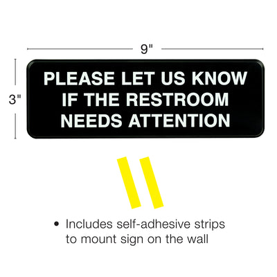 Please let us know if this Restroom Needs attention Sign: 9x3, Pack of 3 (Black)