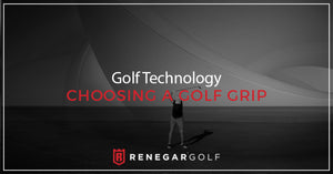 Golf Technology — Choosing A Golf Grip