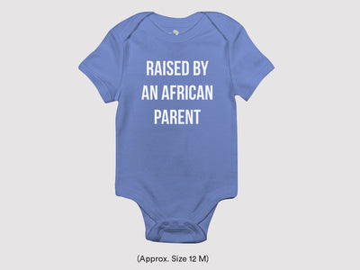 Baby Raised By an African Parent One Piece Romper - Carolina Blue