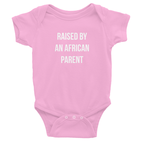 Baby Raised By an African Parent One Piece Romper - Pink