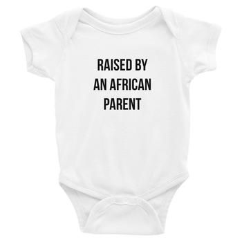 Baby Raised By an African Parent One Piece Romper - White