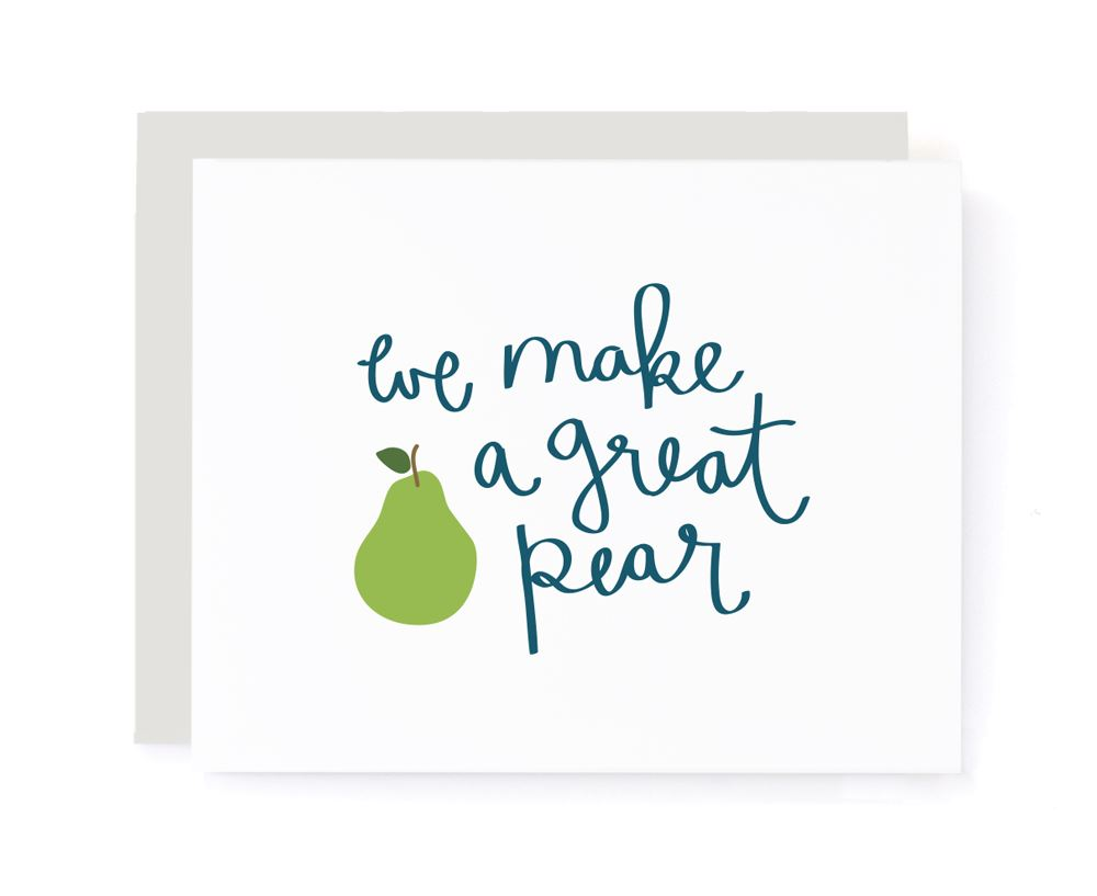 We Make A Great Pear Card card A Jar of Pickles
