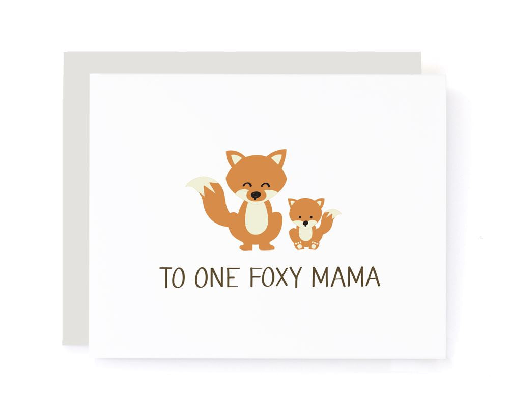 To One Foxy Mama Mother's Card