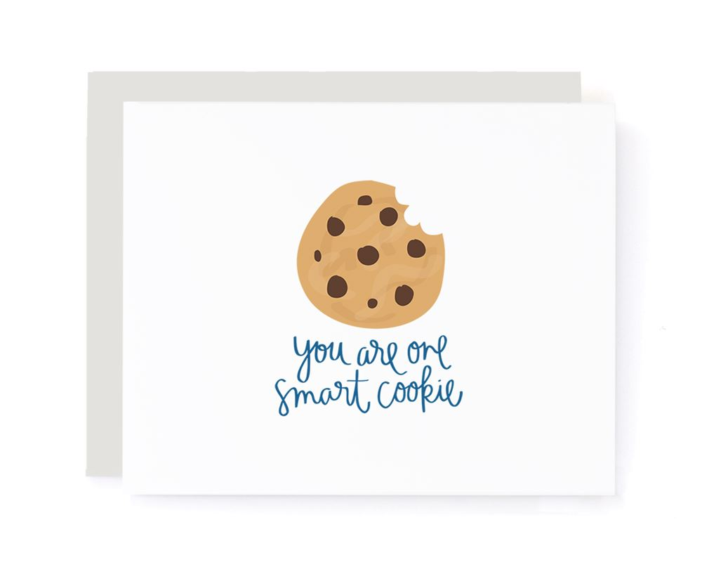 You Are One Smart Cookie Greeting Card