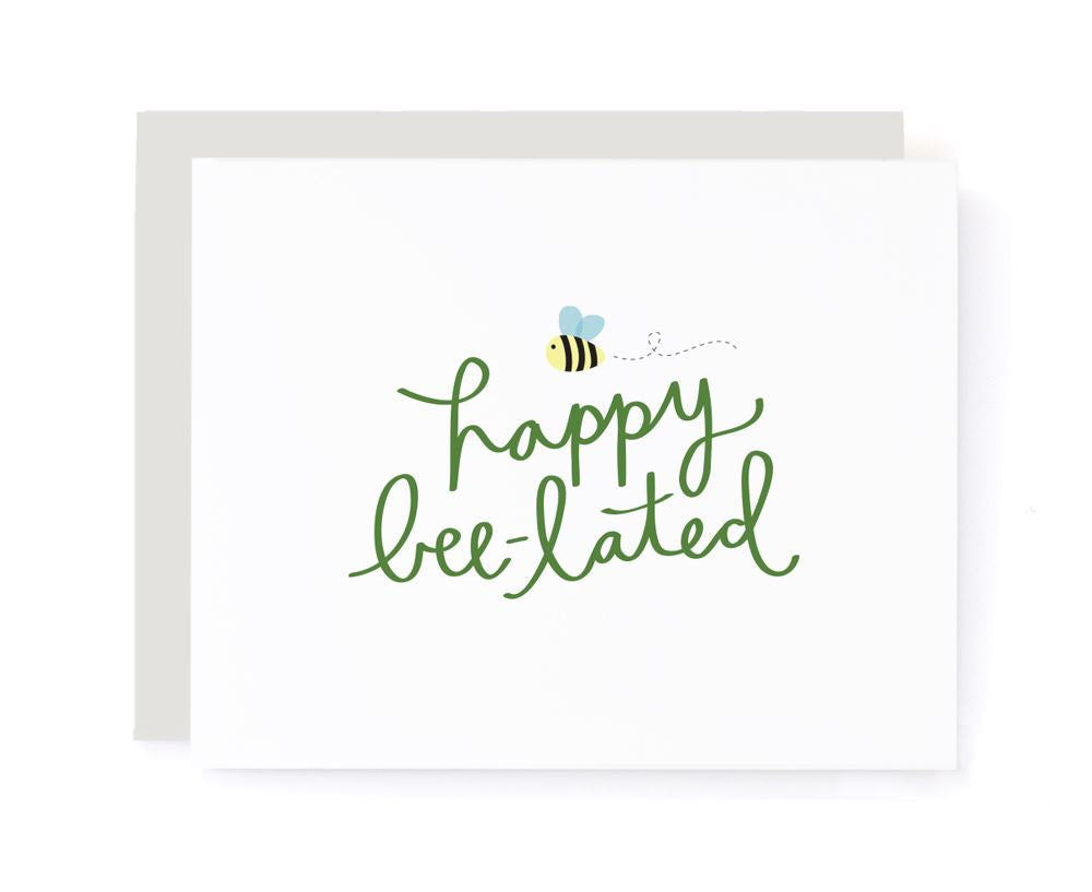 Happy Bee-lated Birthday Belated Card