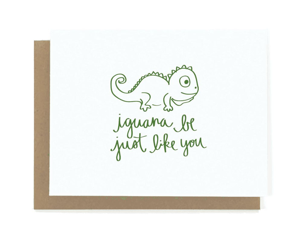 Iguana Be Just LIke You Father's Day Card