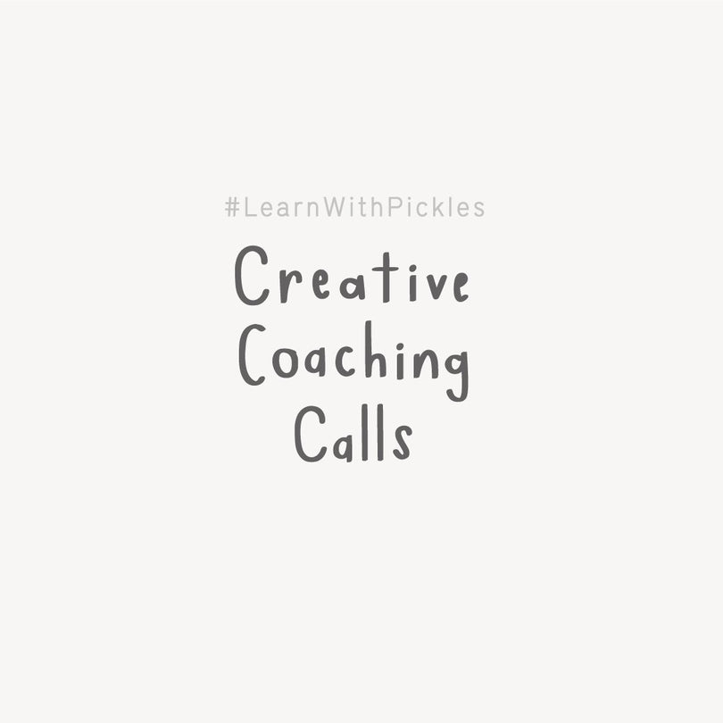 Learn With Pickles: Creative Coaching Call A Jar of Pickles